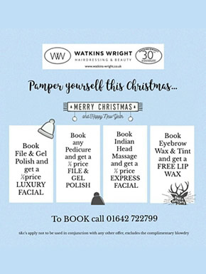 Pamper yourself at Watkins-Wright Great Ayton this Christmas