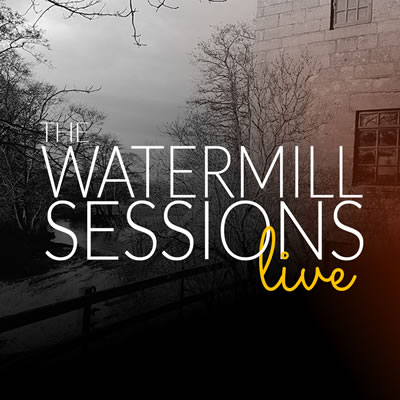 Watermill Sessions Live