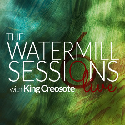 Watermill Sessions Live Six with King Creosote